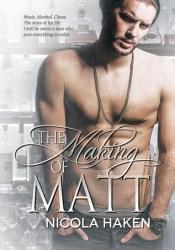 The Making of Matt (Souls of the Knight, #3) Pdf Book
