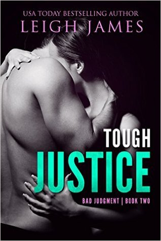 Tough Justice Bad Judgment #2 By Leigh James