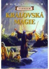 Královská magie (Farseer, #1 part 2/2)