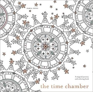 The Time Chamber: A Magical Story and Coloring Book by