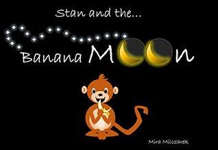 Stan and the Banana Moon