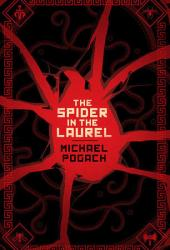 The Spider in the Laurel (Rafael Ward, #1)
