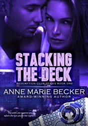 Stacking the Deck (Redemption Club, #1) Pdf Book