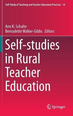 Self-Studies in Rural Teacher Education