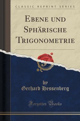 Ebene Und Sph�rische Trigonometrie