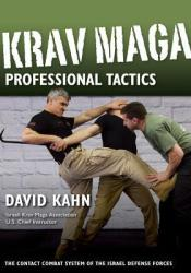 Krav Maga Professional Tactics: The Contact Combat System of the Israeli Martial Arts Pdf Book