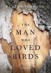 The Man Who Loved Birds Pdf Book