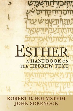Esther: A Handbook on the Hebrew Text