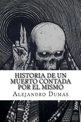 Historia de un muerto contada por él mismo