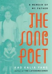 The Song Poet: A Memoir of My Father Pdf Book