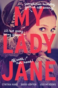 Series Review: The Ladies Janies by Cynthia Hand, Brodi Ashton & Jodi Meadows