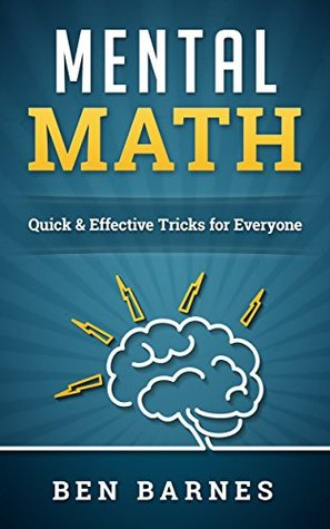 Mental Math: Quick & Effective Tricks for Everyone