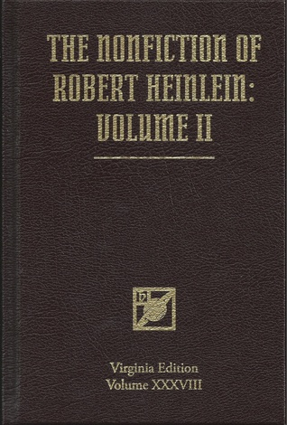 The Nonfiction of Robert Heinlein: Volume 2