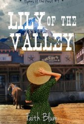 Lily of the Valley (Hymns of the West #4) Book Pdf