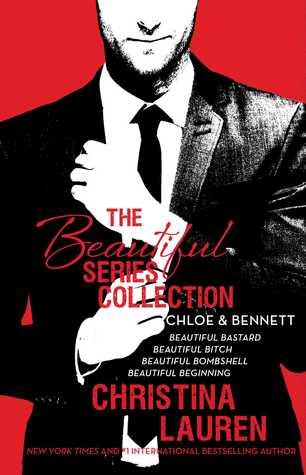 The Beautiful Series Collection: Chloe & Bennett (Beautiful Bastard, #1-1.5, #2.5, #3.5)