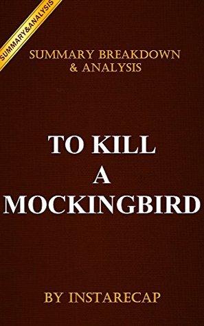To Kill a Mockingbird: Harperperennial Modern Classics by Harper Lee | Recap and Analysis