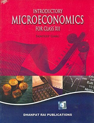 Introductory Microeconomics for Class 12