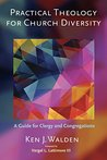 Practical Theology for Church Diversity: A Guide for Clergy and Congregations