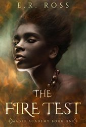 The Fire Test (Magic Academy #1)