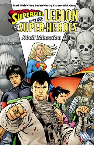 Supergirl and the Legion Super-Heroes (2005-2009) Vol. 4: Adult Education (Legion of Super-Heroes (2005-2009))