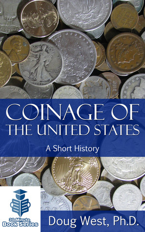 Coinage of the United States: A Short History