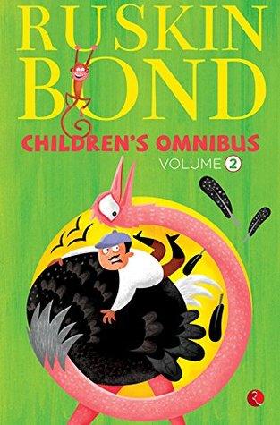 Ruskin Bond Children's Omnibus Volume 2