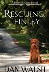 Rescuing Finley (Forever Home, #1) Book Pdf