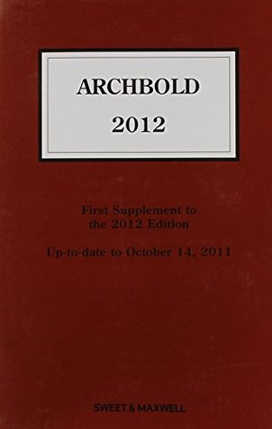 Archbold 2012: 1st Supplement: Criminal Pleading, Evidence and Practice