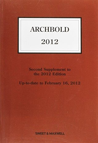 Archbold 2012: 2nd Supplement: Criminal Pleading, Evidence and Practice