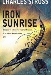 Iron Sunrise (Eschaton, #2) Pdf Book