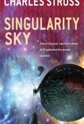 Singularity Sky (Eschaton, #1) Book