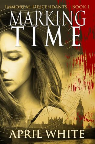 Marking Time (The Immortal Descendants, #1)