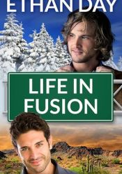 Life in Fusion (Summit City, #2) Pdf Book