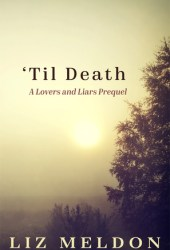 'Til Death (Lovers and Liars #0.5)