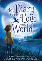 My Diary from the Edge of the World Pdf Book