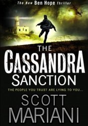 The Cassandra Sanction (Ben Hope, #12) Pdf Book