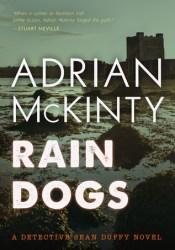 Rain Dogs (Detective Sean Duffy, #5) Pdf Book