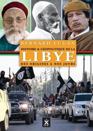 Histoire et géopolitique de la Libye, des origines à nos jours