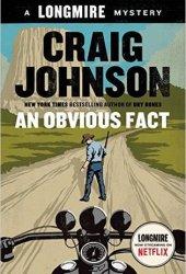An Obvious Fact (Walt Longmire #12) Book Pdf