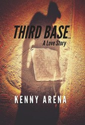 Third Base... A Love Story