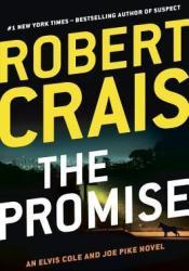 The Promise (Elvis Cole, #16; Joe Pike, #5; Scott James & Maggie, #2) Pdf Book