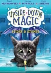 Sticks & Stones (Upside-Down Magic, #2) Pdf Book
