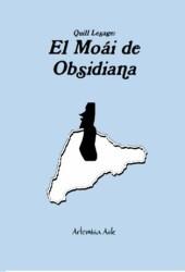 El Moái de Obsidiana (Quill Lesage, #1)