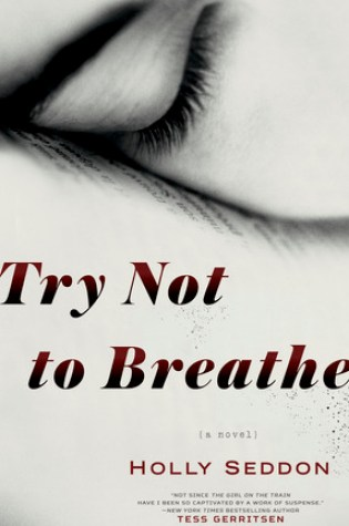 Try Not to Breathe Book Pdf ePub