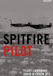 Spitfire Pilot: A Personal Account of the Battle of Britain Pdf Book