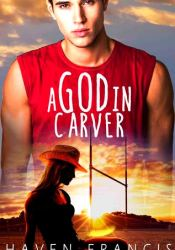 A God in Carver Pdf Book