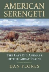 American Serengeti: The Last Big Animals of the Great Plains Book Pdf