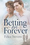 Betting on Forever