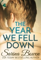 The Year We Fell Down (The Ivy Years, #1) Book