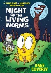 Night of the Living Worms: A Speed Bump & Slingshot Misadventure Pdf Book
